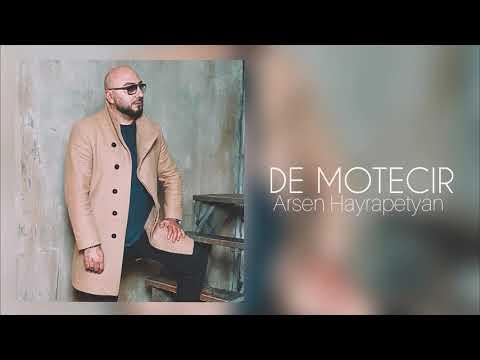 Arsen Hayrapetyan - DE MOTECIR