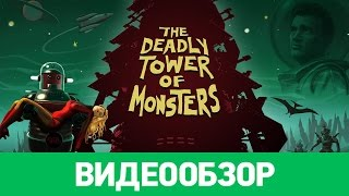 Обзор игры The Deadly Tower of Monsters