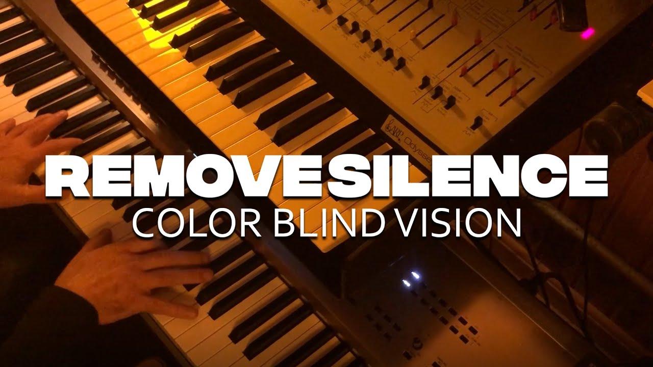 Color Blind Vision - Remove Silence lança novo vídeo