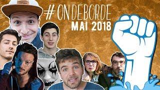 #OnDéborde #Mai2018 APRÈS MAI 68, LANÇONS MAI 2018 !