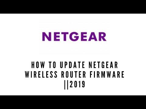 How To Update Netgear Wireless Router Software   2019