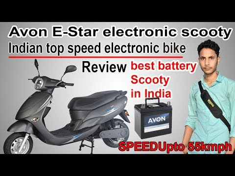 Avon E-Star electronic scooty   bike review   best Indian battery Scooty    Tik Tok technical   2018