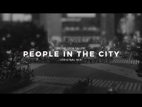 Niconé & Enda Gallery - People in the City mp3 indir