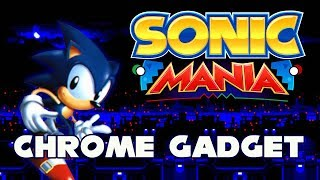 Sonic Mania - Chrome Gadget - Walkthrough