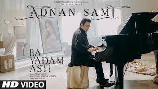 Ba Yadam Asti (Tu Yaad Aya) Farsi Version | Adnan Sami, Adah Sharma,Arvindr K,Kunaal V,Asad B,Lo J
