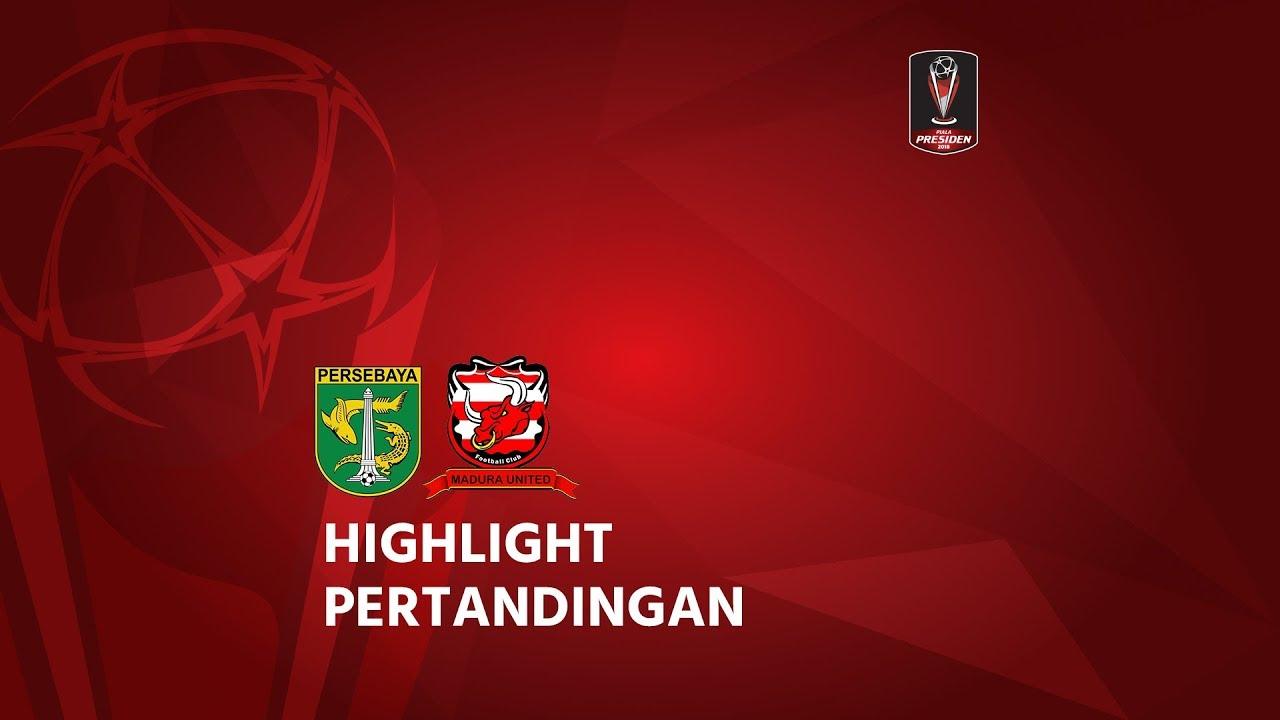 Group C Highlight Persebaya Surabaya Vs Madura United 28
