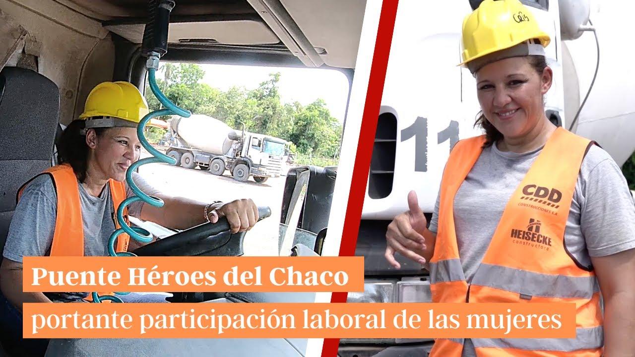 Puente Héroes del Chaco : Importante participación laboral de las mujeres