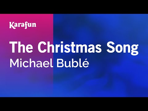 Karaoke The Christmas Song - Michael Bublé *