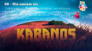 "KABANOS - Nie umiem nic (08/11 ""Balonowy Album"" 2015)"