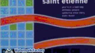 saint etienne - California Snow Story - You