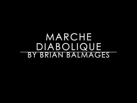 Marche Diabolique by Brian Balmages (Original Recording)