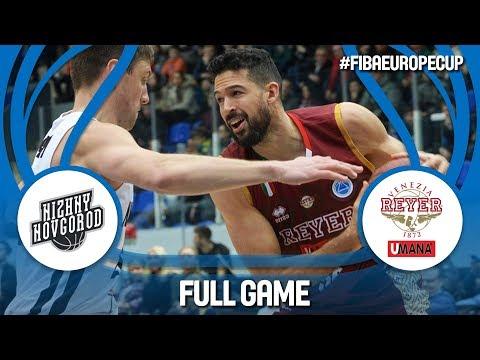 LIVE🔴- Nizhny Novgorod (RUS) v Umana Reyer Venezia (ITA) - Quarter-Finals - FIBA Europe Cup 2017-18