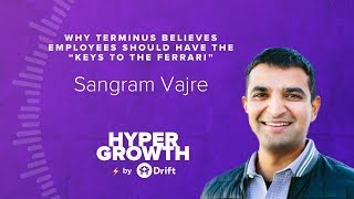 "Sangram Vajre | Why Employees Should Have The ""Keys To The Ferrari"" 