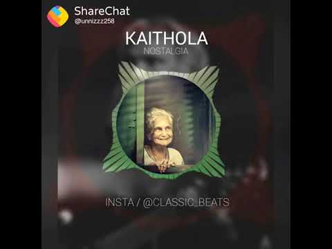 KAITHOLA NOSTALGIA || BGM