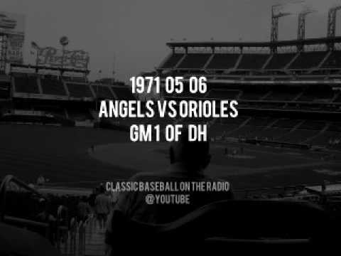 1971 05 06 California Angels vs Baltimore Orioles Baltimore Radio Broadcast