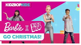 KIDZ BOP Kids + Barbie - GO Christmas! (Official Music Video)