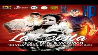 La Sista Ft. J-king y Maximan - ''En Vela'' [Reggaeton Nuevo © 2010]