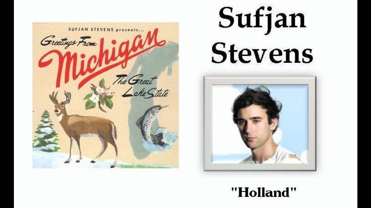 Holland sufjan stevens youtube m4hsunfo