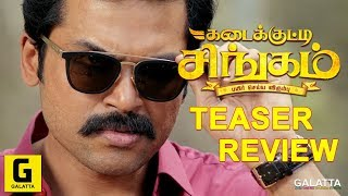 Kadaikutty Singam Official Teaser Review | Karthi, Sayyeshaa, Sathyaraj | D. Imman