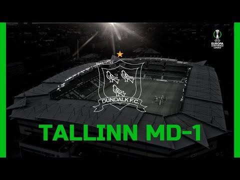 MD-1   Levadia Tallinn v Dundalk FC   July 28th 2021