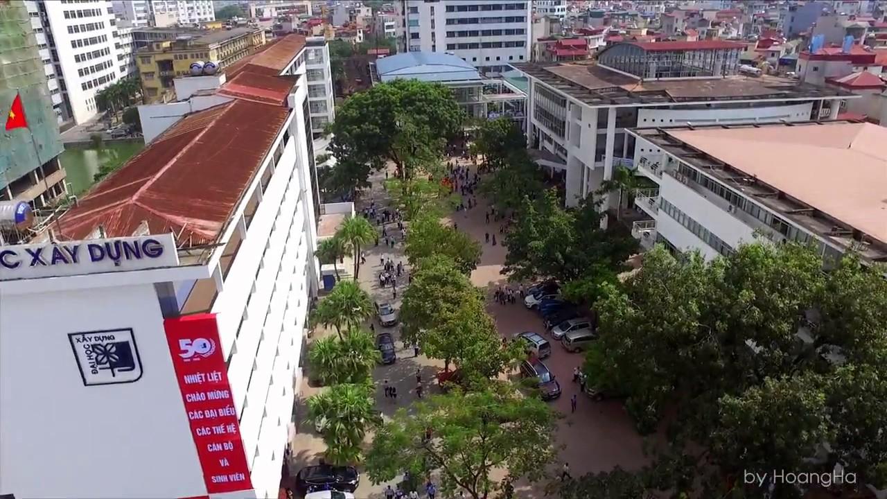 Toàn cảnh Đại học Xây Dựng(NUCE) từ trên cao