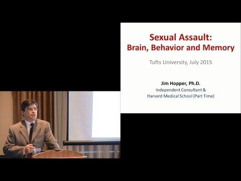 Neurobiology of Trauma & Sexual Assault - Jim Hopper, Ph.D. - July 2015