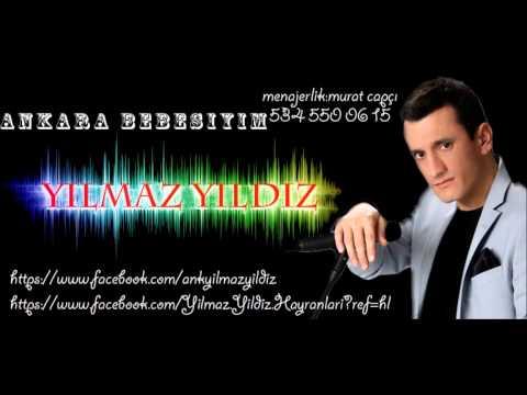 Yılmaz Yıldız- Ankara Bebesiyim