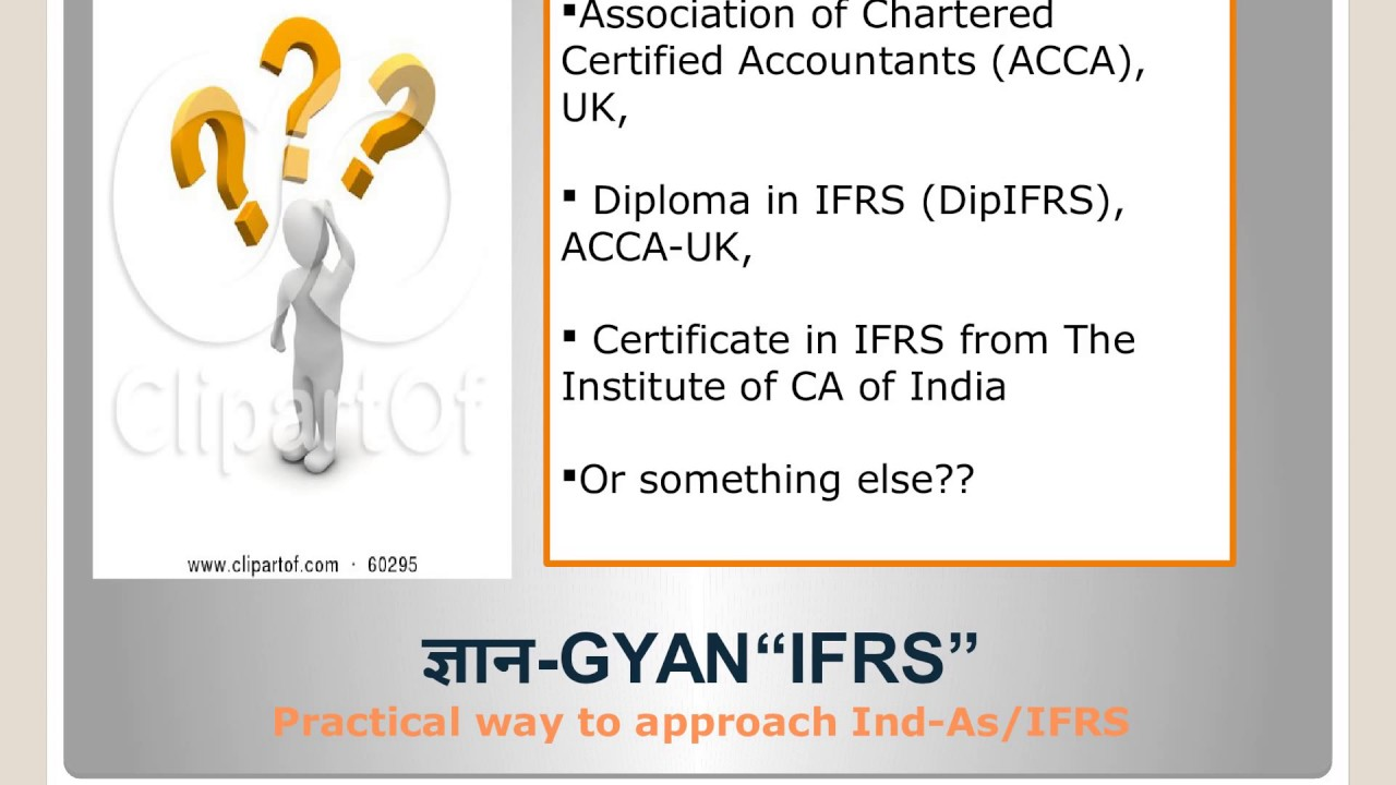 Acca or dipifrs or cert ifrs icai or something else youtube acca or dipifrs or cert ifrs icai or something else 1betcityfo Gallery