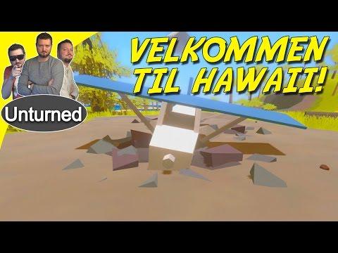 VELKOMMEN TIL HAWAII! - Unturned Dansk 3.0 Ep 1