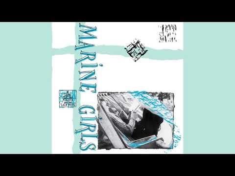 Marine Girls - Lazy Ways [Full Album]