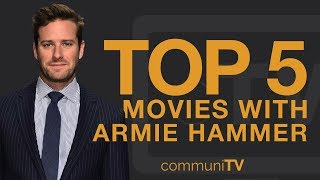 Top 5: armie hammer movies