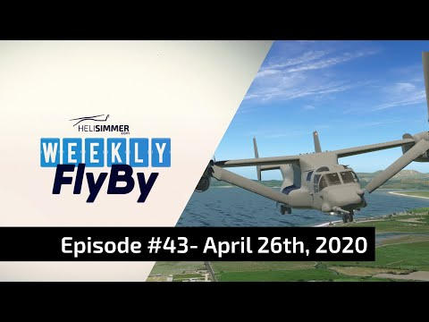 HeliSimmer.com Weekly FlyBy #43 - April 26, 2020 - Helicopter Simulator