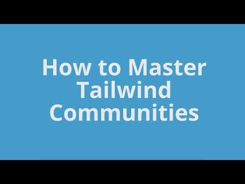 Mastering Tailwind Communities
