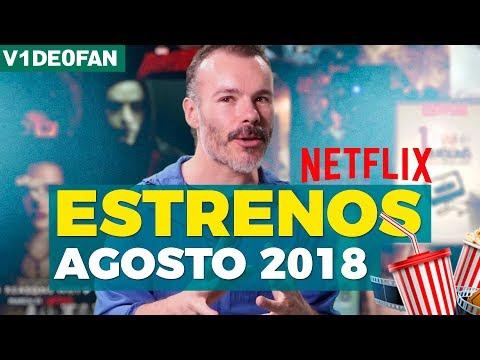Estrenos Netflix Agosto - #V1de0Fan con @rikipinta