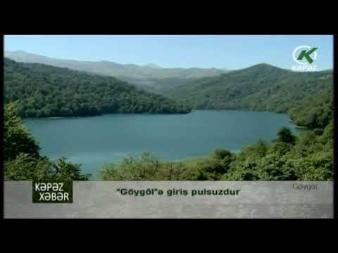 """""""Göygöl""""ə giriş pulsuzdur - Kəpəz TV"""