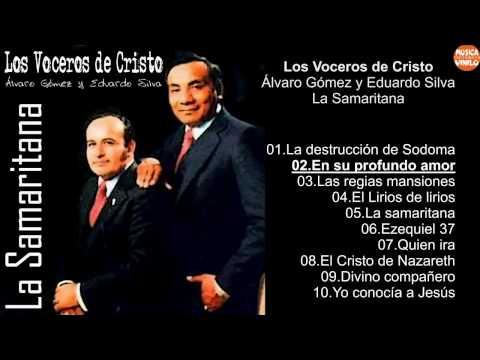 Los Voceros de Cristo - Álvaro Gómez y Eduardo Silva – La Samaritana