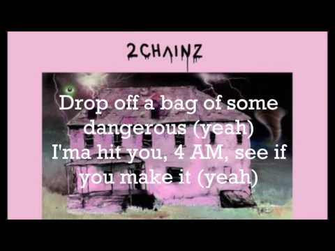 (Lyrics) 2 Chainz - 4 AM ft. Travis Scott
