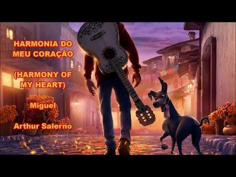 Harmonia do Meu Coração (Proud Corazón - Brazilian Portuguese) - Coco (S+T)