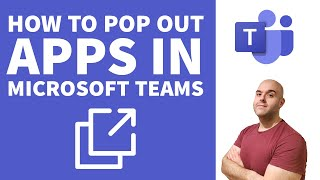 How to Pop Out Apps in Microsoft Teams
