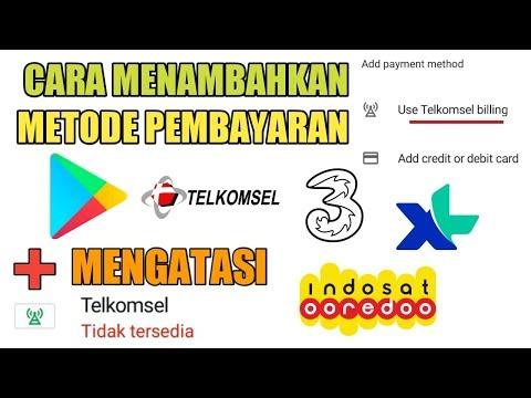 Cara Menambahkan Metode Pembayaran Pulsa Di Google Play Store + Mengatasi Pulsa Tidak Tersedia