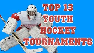 Top 13 Best Youth Hockey Tournaments