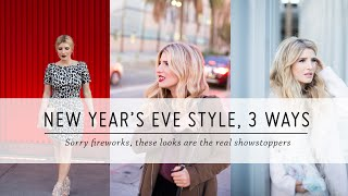 New Year's Eve Style, 3 Ways | Style Tutorial | DIY Fashion | Mr Kate