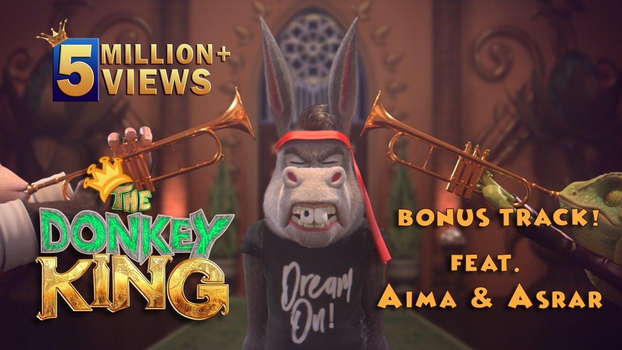 Download The Donkey King - Be Adab Be Mulahiza - Bonus Track Feat. Aima & Asrar - HD
