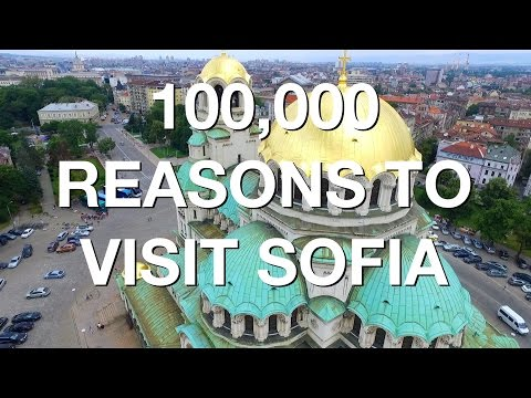 100,000 REASONS TO VISIT SOFIA