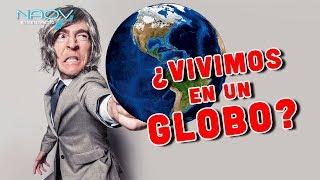 ¿Vivimos en un Globo?