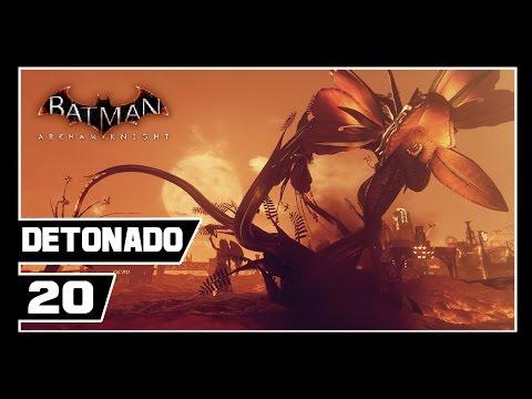 Batman Arkham Knight - Detonado #20 - O Jardineiro é o Batman e as arveres... [Dublado PT-BR]