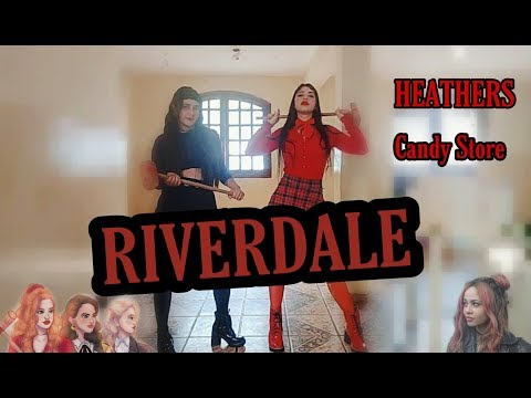 Riverdale - Candy Store // Cover Dance