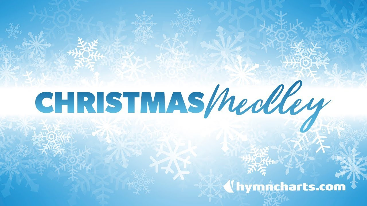 Christmas Medley Choir Mix - YouTube