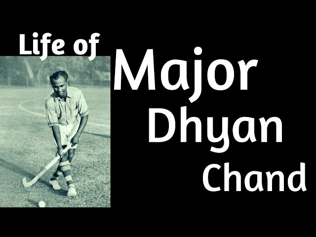 Major Dhyan Chand- Magician of Indian Hockey | Greatest Indian Sportsperson | Life of Dhyan Chand