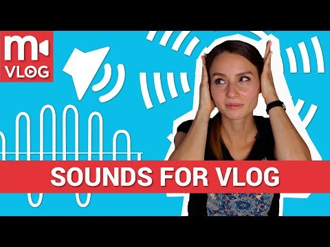 Sounds for  your vlogs: where to find it and how to use it